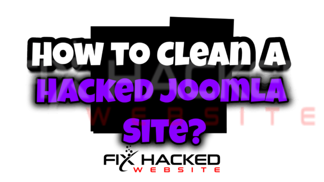 How to Clean a Hacked Joomla Site