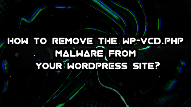 Malware From Your WordPress Site