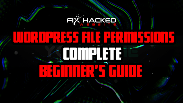 WordPress File Permissions Complete Beginner's Guide
