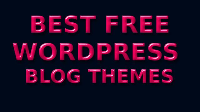 Top Best Free WordPress Blog Themes