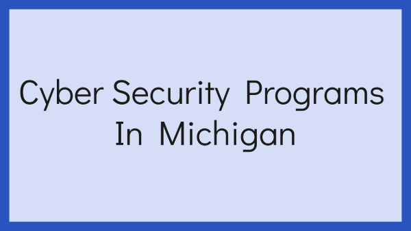 Cyber Security Programs In Michigan